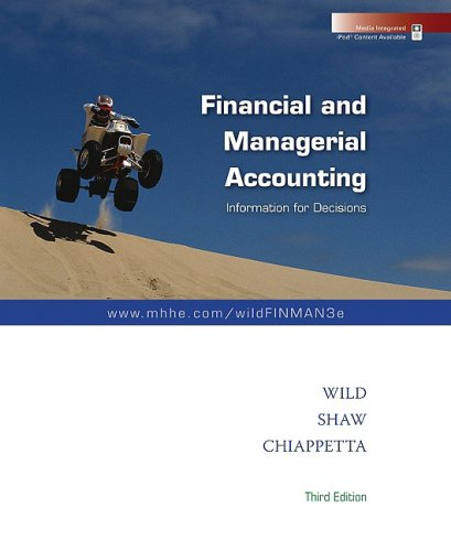 Financial and Managerial Accounting: John J Wild,
