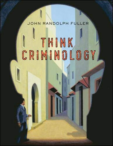 9780073379982: Think Criminology