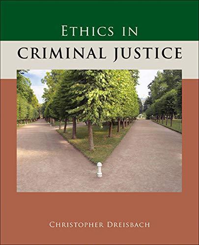 9780073379999: Ethics in Criminal Justice