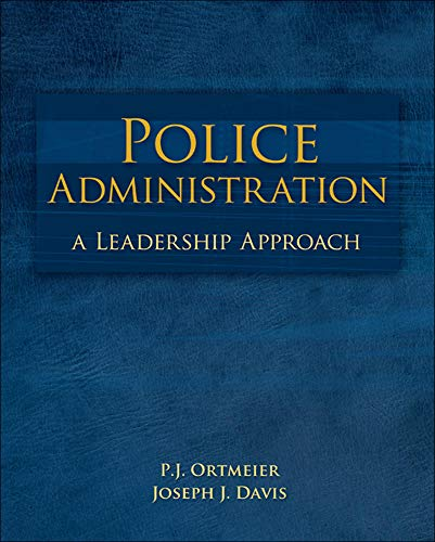 9780073380001: Police Administration: A Leadership Approach