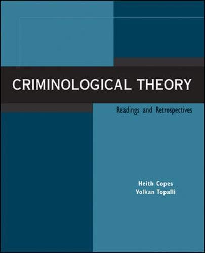 9780073380018: Criminological Theory: Readings and Retrospectives