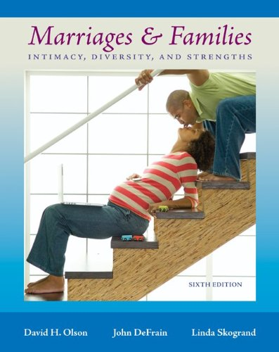 9780073380049: Marriages and Families: Intimacy, Diversity, and Strengths