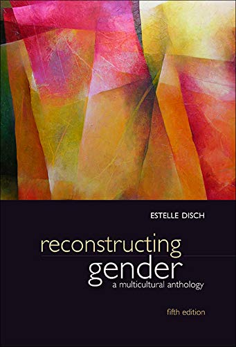 9780073380063: Reconstructing Gender: A Multicultural Anthology