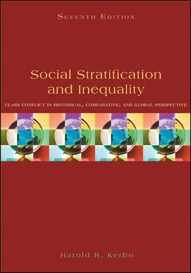 9780073380070: Social Stratification and Inequality: Class Conflict in Historical, Comparative & Global Perspective