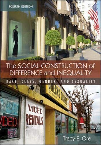 9780073380087: The Social Construction of Difference and Inequality: Race, Class, Gender and Sexuality