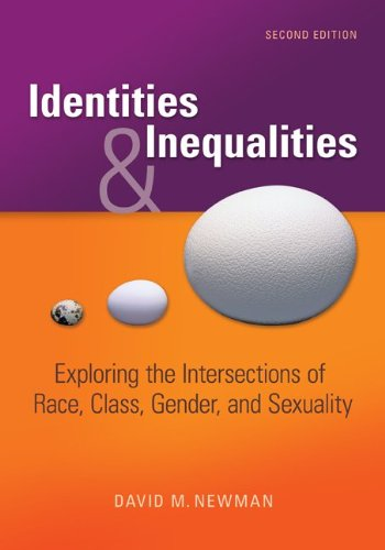 9780073380100: Identities and Inequalities: Exploring the Intersections of Race, Class, Gender, and Sexuality