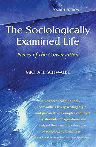 9780073380117: The Sociologically Examined Life: Pieces of the Conversation