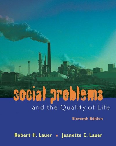 9780073380124: Social Problems and the Quality of Life, Eleventh Edition