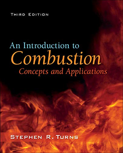 9780073380193: An Introduction to Combustion: Concepts and Applications