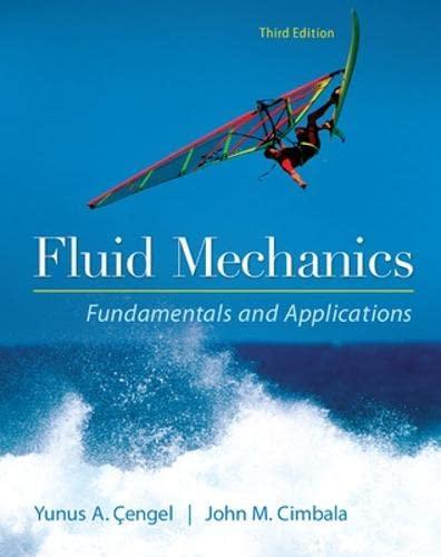 Fluid Mechanics : Fundamentals and Applications (English): Yunus A. Cengel