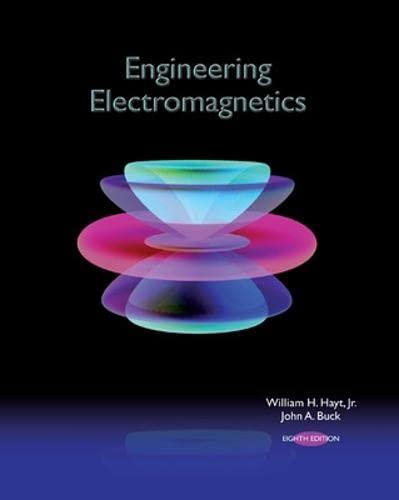 Engineering Electromagnetics: William H. Hayt