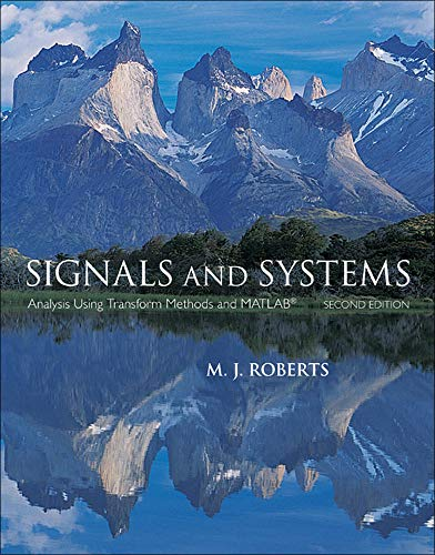 9780073380681: Signals and Systems: Analysis Using Transform Methods & MATLAB