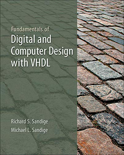 9780073380698: Fundamentals of Digital and Computer Design with VHDL