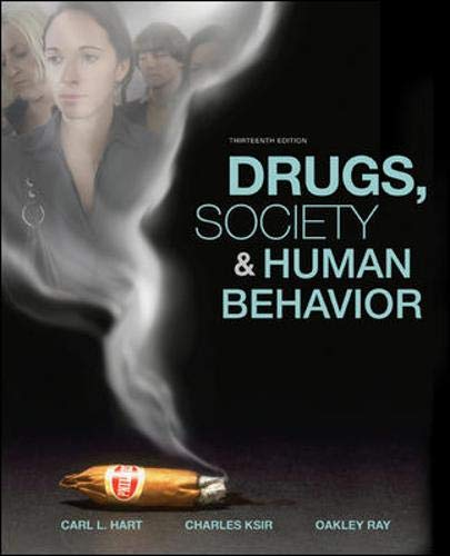 9780073380797: Drugs, Society, and Human Behavior