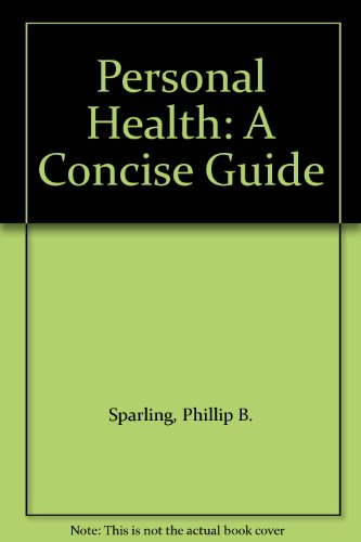 9780073380865: Personal Health: A Concise Guide