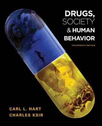 Drugs, Society, and Human Behavior: Carl Hart, Charles