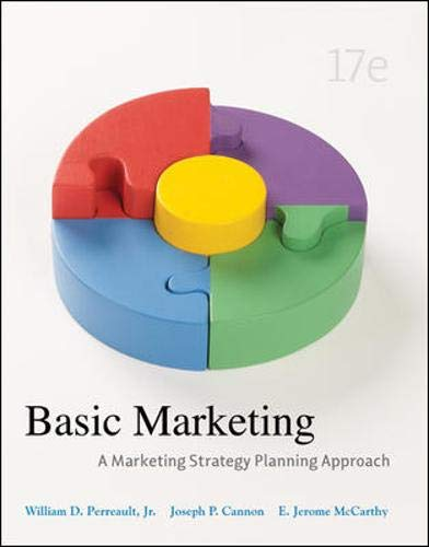 Basic Marketing: A Marketing Strategy Planning Approach,: William D. Perreault