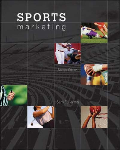 Sports Marketing 9780073381114 Sports Marketing presents this field as a new discipline, helping readers gain a stronger understanding of how to apply marketing strategies and tactics within the sports marketing environment. Sam Fullerton crafted this text to present the discipline of sports marketing in two broad perspectives. The first part of the text provides an introduction to the field of sports marketing and examines how marketers use sports as a platform for developing their strategies and tactics. The second part of the text provides detailed coverage of the marketing of sports products, increasing media audiences and live attendance, the selling of sports-related products, and more. This is not simply a basic marketing text using sports examples. Sports Marketing fills a gap for this newly recognized course area by presenting a strong business perspective through its content. It looks at the economic impact of the industry and identifies an array of career opportunities for students interested in sports marketing. There is comprehensive coverage of how sports are used as a marketing platform and an abundance of real-world national and international examples to support the material.