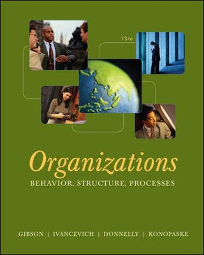 9780073381305: Organizations: Behavior, Structure, Processes