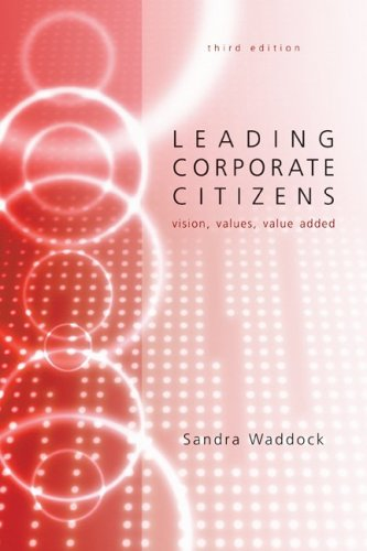 9780073381527: Leading Corporate Citizens: Vision, Values, Value Added