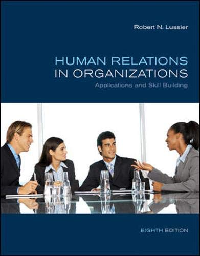 9780073381534: Human Relations in Organizations: Applications and Skill Building