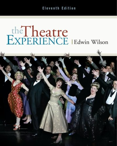 The Theatre Experience: Edwin Wilson