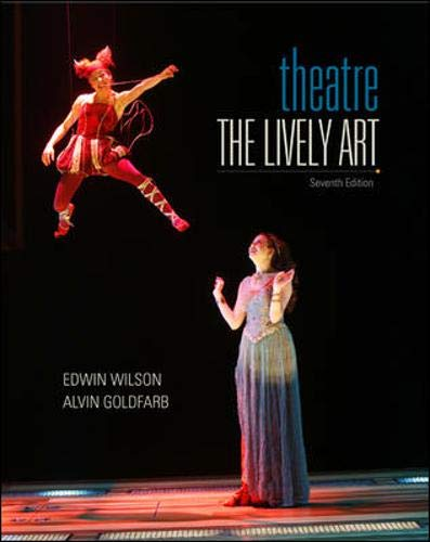 9780073382166: Theatre: The Lively Art