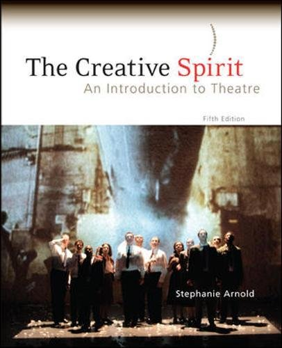 9780073382173: The Creative Spirit: An Introduction to Theatre