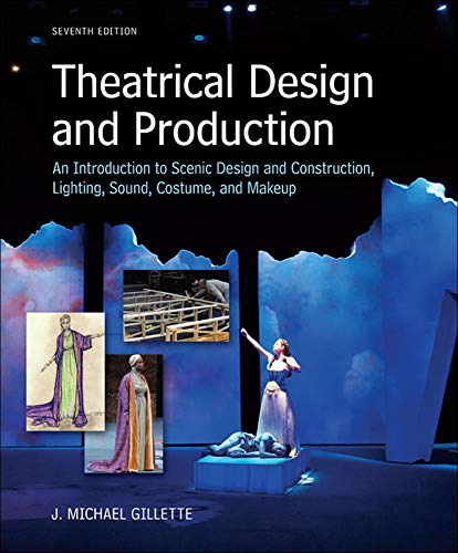 9780073382227: Theatrical Design and Production: An Introduction to Scene Design and Construction, Lighting, Sound, Costume, and Makeup