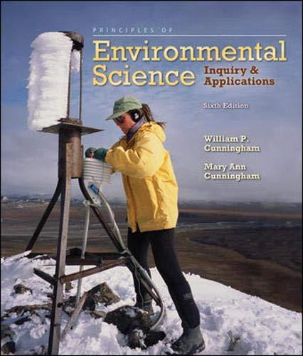 Principles of Environmental Science: Inquiry & Applications,: Cunningham, William; Cunningham,