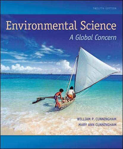 Environmental Science: A Global Concern (0073383252) by Cunningham, William; Cunningham, Mary