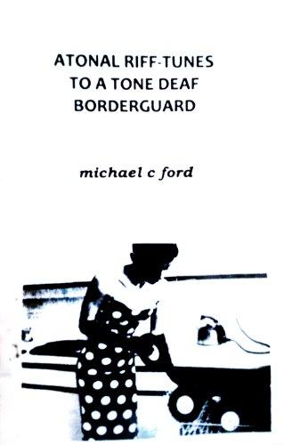 9780073383439: Atonal Riff-Tunes To A Tone Deaf Borderguard