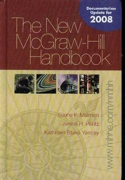 New McGraw-Hill Handbook (hardcover) MLA / APA: Elaine Maimon, Janice