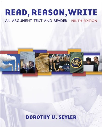 9780073383781: Read, Reason, Write: An Argument Text and Reader