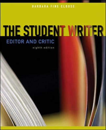 9780073383804: The Student Writer: Editor and Critic