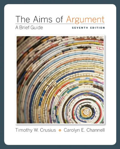 9780073383842: The Aims of Argument: A Brief Guide