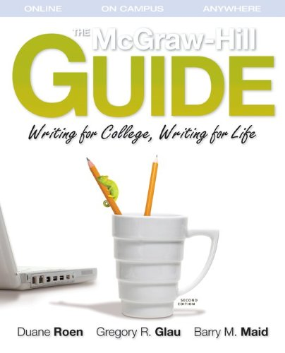 The McGraw-Hill Guide: Writing for College, Writing: Roen, Duane; Glau,
