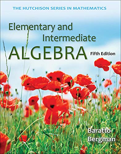 Elementary and Intermediate Algebra (Hutchison Series in: Baratto, Stefan, Bergman,