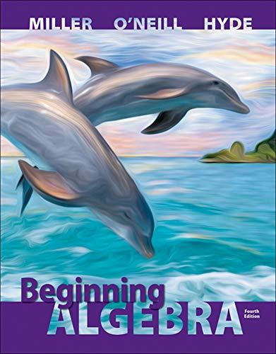 Beginning Algebra: Miller, Julie; O'Neill, Molly; Hyde, Nancy