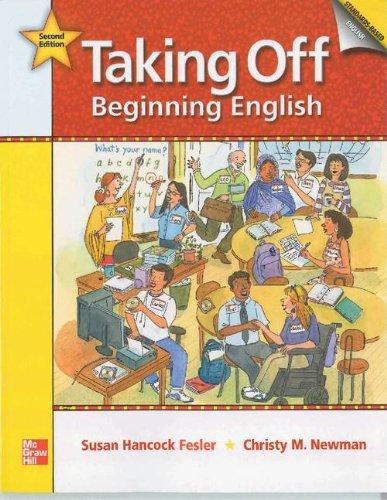 Taking Off Student Book: Beginning English: Hancock Fesler, Susan; Newman, Christy M.