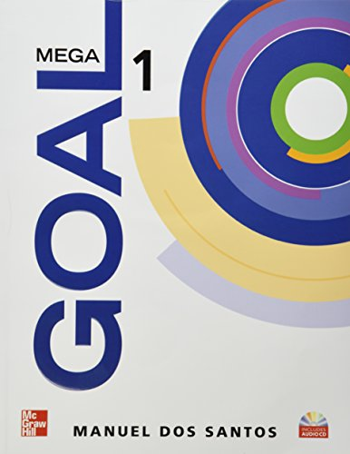 9780073384603: MEGA GOAL 1 STUDENT BOOK CON CD 1ED, DOS SANTOS 2010 (MCGRAW-HILL)