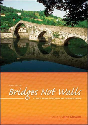 9780073384993: Bridges Not Walls: A Book About Interpersonal Communication