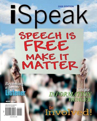 iSpeak: Public Speaking for Contemporary Life, 2008: Paul E Nelson,