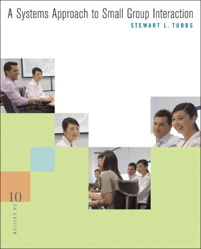 9780073385105: A Systems Approach to Small Group Interaction