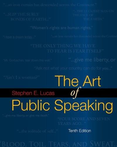 Art of Public Speaking: Lucas, Stephen