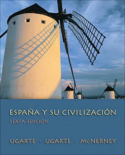 9780073385204: España Y Su Civilización, Sexta Edicion