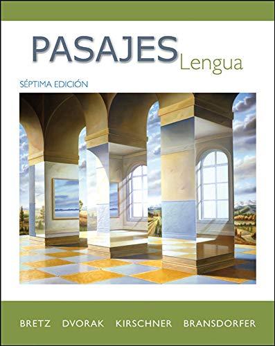 Pasajes: Lengua (Student Edition): BRETZ