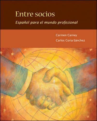 9780073385273: Entre socios: Español para el mundo profesional