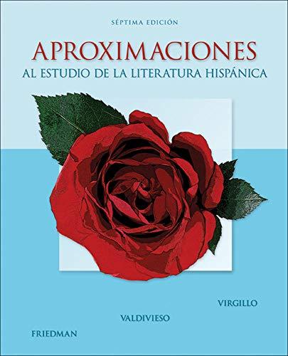 9780073385372: Aproximaciones al estudio de la literatura hispánica