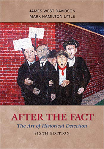 9780073385488: After the Fact: The Art of Historical Detection